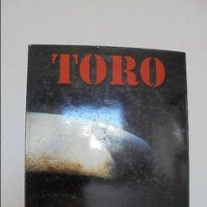 Libros de segunda mano: TORO. RAMON MASATS. JOAQUIN VIDAL. VER FOTOGRAFIAS ADJUNTAS.. Lote 61432431