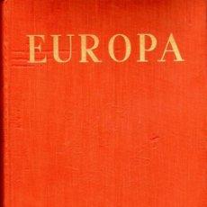 Libros de segunda mano: EUROPA, LIBRO FOTOGRAFÍAS AÑO 1963 (MARTIN HÜRLIMANN). Lote 62106004