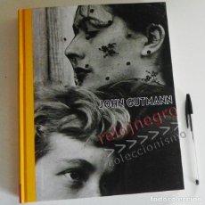 Libros de segunda mano: JOHN GUTMANN - LIBRO DE FOTOGRAFÍAS - ARTE FOTOGRAFÍA FOTOS - 221 PÁG. - FUNDACIÓN MAPFRE - NUEVO. Lote 62534536