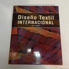 Libros de segunda mano: DISEÑO TEXTIL INTERNACIONAL - MARY SCHOESER ED GUSTAVO GILI, 1995. DISEÑO DECORACION. Lote 62814640