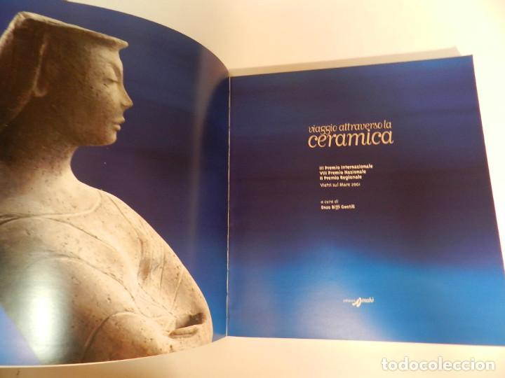 Libros de segunda mano: VIAGGIO ATTRAVERSO LA CERAMICA. CATALOGO DELLA MOSTRA – 28 FEB 2002 E. BIFFI GENTILI DISEÑO ARTE - Foto 4 - 63031112