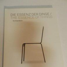 Libros de segunda mano: VITRA DESIGN MUSEUM . DIE ESSENZ DER DINGE THE ESSENCE OF THINGS 2009 DISEÑO MUEBLE VIDRIO CERAMICA. Lote 63109788