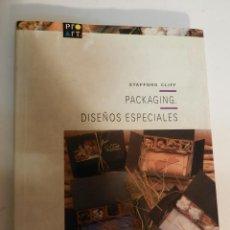 Libros de segunda mano: PACKAGING DISEÑOS ESPECIALES STAFFORD CLIFF , GUSTAVO GILI, 1993 DISEÑO. Lote 63113404