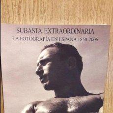 Libros de segunda mano: CATALOGO DE SUBASTA. LA FOTOGRAFÍA EN ESPAÑA. 1850-2006 / SOLER Y LLACH / DICIEMBRE 2008.. Lote 63167328