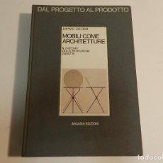 Libros de segunda mano: DAL PROGETTO AL PRODOTTO 1 STEFANO CASCIANI , GRAVAGNUOLO, BENEDETTO DISEÑO ITALIANO. Lote 63258876