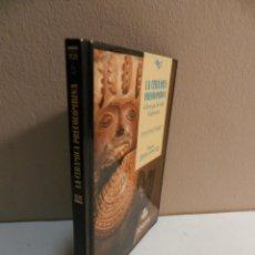 Libros de segunda mano: LA CERÁMICA PRECOLOMBINA EL BARRO QUE LOS INDIOS HICIERON ARTE EMMA SÁNCHEZ MONTAÑÉS 1988 AMÉRICA. Lote 254563020