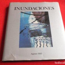 Libros de segunda mano: INUNDACIONES AGOSTO 1983 FOTOGRAFÍAS DE BILBAO BERMEO GETXO PORTUGALETE....ED BIZKAIKO KUTXA. Lote 63664095