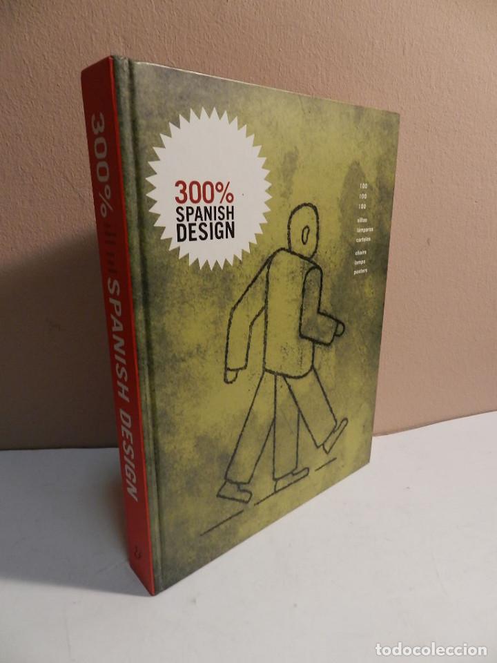 300% SPANISH DESIGN 100 SILLAS. 100 LAMPARAS. 100 CARTELES. DESIGN INTERIORISMO MUEBLE PRODUCTO (Libros de Segunda Mano - Bellas artes, ocio y coleccionismo - Diseño y Fotografía)
