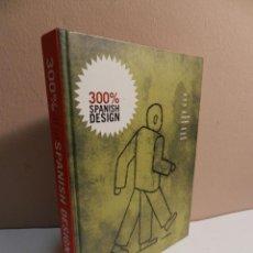 Libros de segunda mano: 300% SPANISH DESIGN 100 SILLAS. 100 LAMPARAS. 100 CARTELES. DESIGN INTERIORISMO MUEBLE PRODUCTO. Lote 63995847