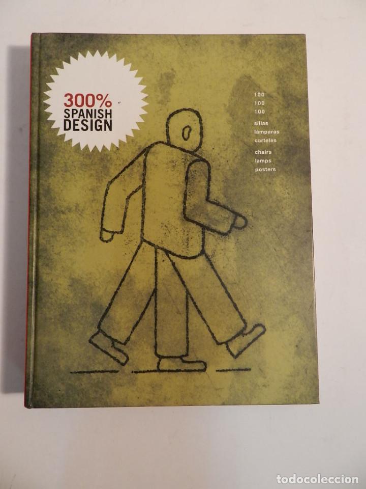Libros de segunda mano: 300% SPANISH DESIGN 100 SILLAS. 100 LAMPARAS. 100 CARTELES. DESIGN INTERIORISMO MUEBLE PRODUCTO - Foto 2 - 63995847