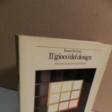 Libros de segunda mano: IL 'GIOCO' DEL DESIGN - VENT'ANNI DI ATTIVITÀ DELLA DRIADE .- DE FUSCO ET AA DISEÑO DESIGN. Lote 64106151