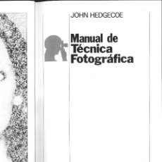 Libros de segunda mano - MANUAL DE TÉCNICA FOTOGRÁFICA. John Hedgecoe - 64744107