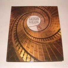 Libros de segunda mano - XURXO LOBATO. Galegos na escaleira. RM77258. - 64765419