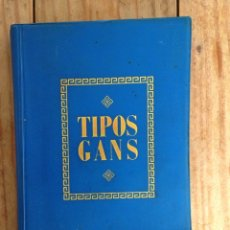 Livres d'occasion: TIPOS GANS. Lote 64893279