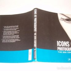 Libros de segunda mano: PETER STEPAN. ICONS OF PHOTOGRAPHY. THE 20TH CENTURY. RM77350. . Lote 65917954