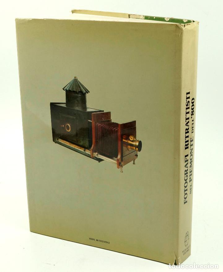 Libros de segunda mano: FOTOGRAFI RITRATTISTI NEL PIEMONTE DELL´800. MUSUMECI ED. 1980. 32X24 CM. - Foto 2 - 66153814