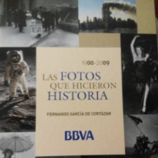 Libros de segunda mano: LAS FOTOS QUE HICIERON HISTORIA 1900-2009. Lote 67549743