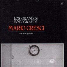 Libros de segunda mano: LOS GRANDES FOTOGRAFOS. MARIOS CRESCI. EDICIONES ORBIS Nº 32. Lote 67929281