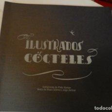 Libros de segunda mano: CÓCTELES ILUSTRADOS DE ÁLVARO SOBRINO DISEÑO GRÁFICO TIPOGRAFÍA NO VENAL PHILIP STANTON. Lote 112359020