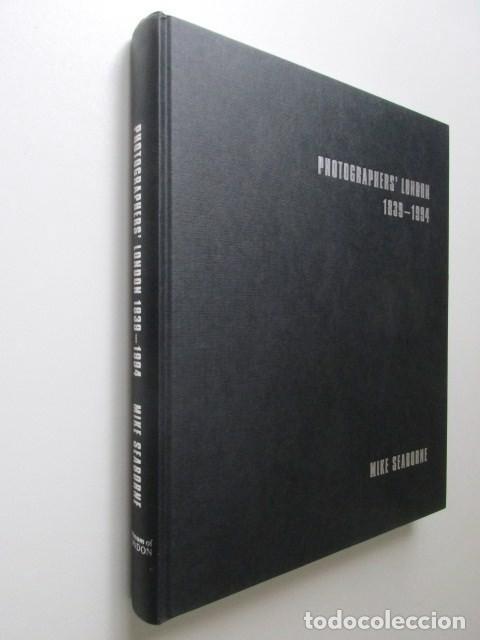 Libros de segunda mano: LIBRO GRAN FORMATO SOBRE LOS FOTÓGRAFOS DE LONDRES 1939-1994, MIKE SEABORNE, 1997 - Foto 5 - 68398717