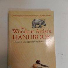 Libros de segunda mano: PAPERBACK WOODCUT ARTIST'S HANDBOOK TECHNIQUES & TOOLS FOR RELIEF PRINTMAKING TIPOGRAFIA DISEÑO GRAF. Lote 68634581