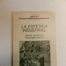 Libros de segunda mano: LA ESTETICA INDUSTRIAL DENIS HUISMAN , OIKOS-TAU SA, 1971 DISEÑO DESIGN . Lote 68637593