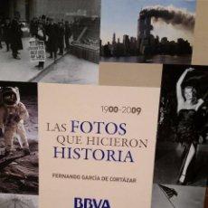 Libros de segunda mano: LAS FOTOS QUE HICIERON HISTORIA 1900 - 2009. AUTOR: FERNANDO GARCÍA DE CORTÁZAR. Lote 68660233