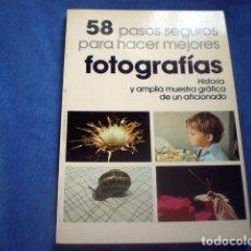 Libros de segunda mano - LIBRO 58 PASOS SEGUROS PARA HACER MEJORES FOTOGRAFIAS 1978 FRANCISCO SORIANO AFICIONADO - 68739309