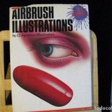 Libros de segunda mano: AIRBRUSH ILLUSTRATIONS BY 12 JAPANESE ILLUSTRATORS. Lote 69586933