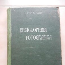 Libros de segunda mano: ENCICLOPEDIA FOTOGRÁFICA. PROF. NAMÍAS, RODOLFO. RAILLY-BAILLIERE. . Lote 69742965