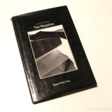 Libros de segunda mano: ANSELS ADAMS THE NEGATIVE 1950 EN INGLES BASIC PHOTO TWO - 1948. Lote 172535065