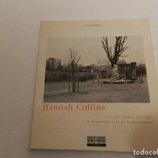 Libros de segunda mano: HANNAH COLLINS. IN THE COURSE OF TIMES; A WORLDWIDE CASE OF HOMESICKNESS .- FOTOGRAFÍA .. Lote 70159073