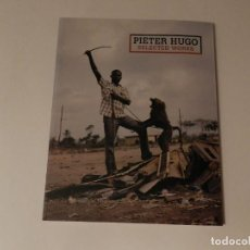 Libros de segunda mano: PIETER HUGO .- SELECTED WORKS. ÁFRICA FOTOGRAFIA. Lote 70380905