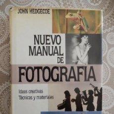 Libros de segunda mano: NUEVO MANUAL DE FOTOGRAFIA. IDEAS CREATIVAS. TÉCNICAS Y MATERIALES 1ª EDICION. Lote 71050825