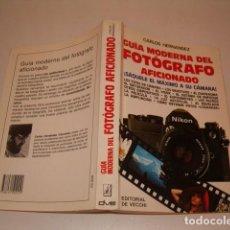 Libros de segunda mano: CARLOS HERNÁNDEZ. GUÍA MODERNA DEL FOTÓGRAFO AFICIONADO. RMT78166. . Lote 71236219