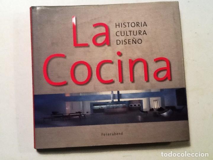 LA COCINA.. RITA MIELKE. HISTORIA ,CULTURA, DISEÑO. (Libros de Segunda Mano - Bellas artes, ocio y coleccionismo - Diseño y Fotografía)