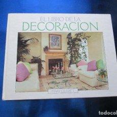 Libros de segunda mano: ANTIGUO LIBRO-EL LIBRO DE LA DECORACIÓN-MARY GILLIATT-1987-ED.ORBIS S.A.-PERFECTO ESTADO-VER FOTOS.. Lote 72222651