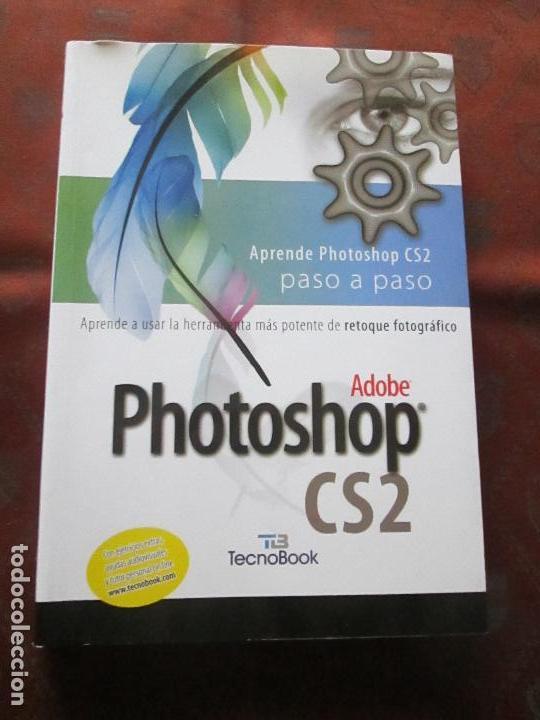Libros de segunda mano: libro-photoshop cs2-adobe-tecnobook-2006-ed.almuzara-477 páginas-nuevo-ver fotos. - Foto 2 - 72359987