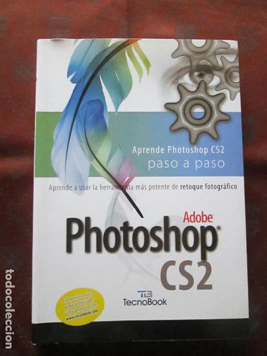 Libros de segunda mano: libro-photoshop cs2-adobe-tecnobook-2006-ed.almuzara-477 páginas-nuevo-ver fotos. - Foto 3 - 72359987