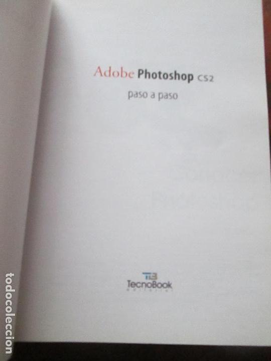 Libros de segunda mano: libro-photoshop cs2-adobe-tecnobook-2006-ed.almuzara-477 páginas-nuevo-ver fotos. - Foto 6 - 72359987