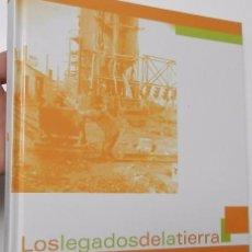 Libros de segunda mano: LOS LEGADOS DE LA TIERRA. LA MEMORIA DEL TRABAJO: LOS MINEROS DE ALMADÉN. Lote 72779055