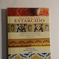Livros em segunda mão: DECORAR CON ESTARCIDO PATRICIA MONAHAN; TONY ROCHE , BLUME, 1995. Lote 74163115