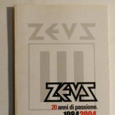 Libros de segunda mano: ZEUS, 20 ANNI DI PASSIONE : 1984-2004 MILANO, ZEUS 2004 DISEÑO DESIGN. Lote 74444747