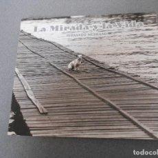 Libros de segunda mano: LA MIRADA Y LA VIDA. Lote 74454119