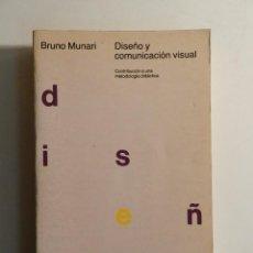 Libros de segunda mano: DISENO Y COMUNICACION VISUAL.- BRUNO MUNARI .- GUSTAVO GILI 2005 DESIGN. Lote 127852003