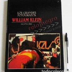 Libros de segunda mano: WILLIAM KLEIN - LOS GRANDES FOTÓGRAFOS 3 ORBIS - LIBRO FOTOGRAFÍA ARTE - FOTÓGRAFO FOTOS FOTOGRAFÍAS. Lote 75163035