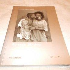 Libros de segunda mano: BIBLIOTECA DE FOTOGRAFOS ESPAÑOLES GERVASIO SÁNCHEZ. Lote 75312411