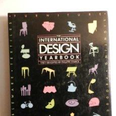 Libros de segunda mano: THE INTERNATIONAL DESIGN YEARBOOK, 1987/88 PHILIPPE STARCK DESIGN DISEÑO. Lote 75516591