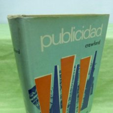 Libros de segunda mano: PUBLICIDAD. CRAWFORD, JOHN W. 1972. Lote 75771683