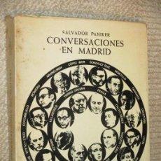 Libros de segunda mano: CONVERSACIONES EN MADRID, SALVADOR PANIKER, FOTOGRAFÍAS DE XAVIER MISERACHS, KAIRÓS, 1971. Lote 77259837